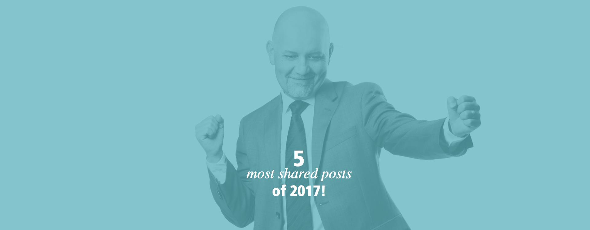5 most shared posts of 2017