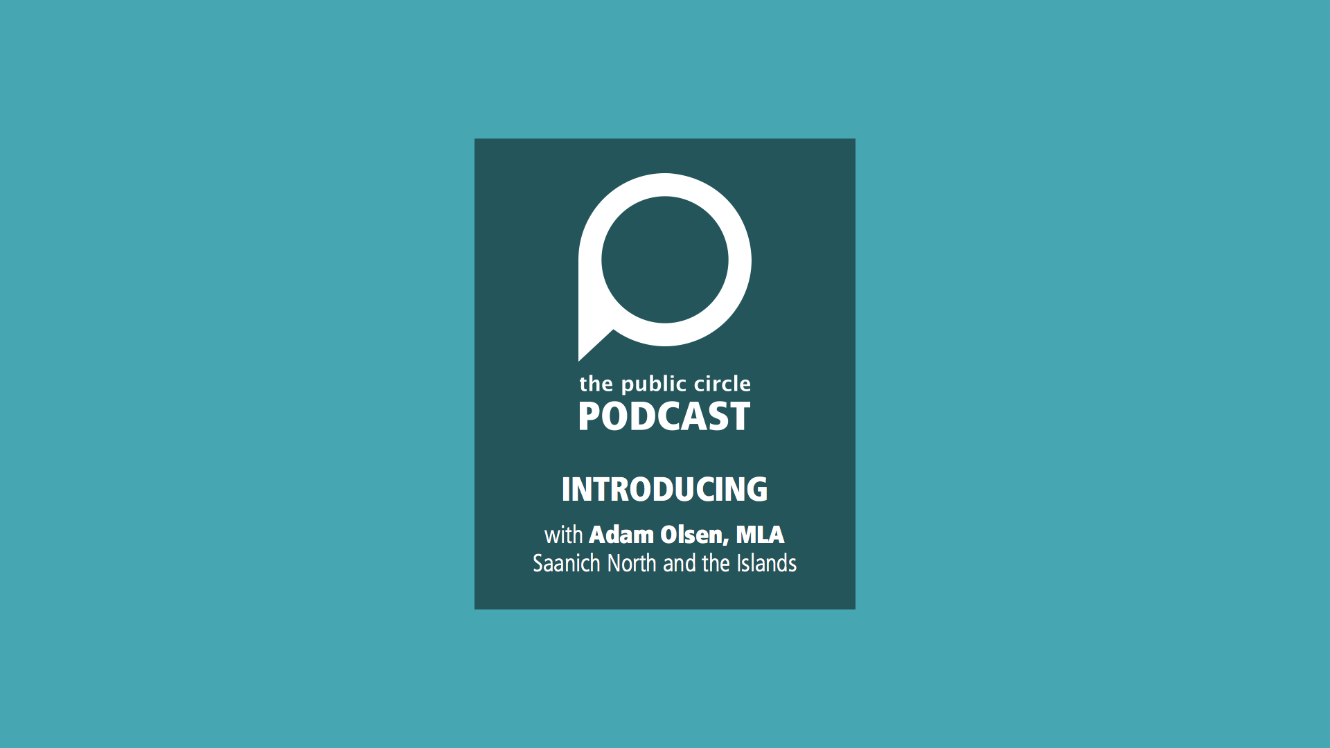 PODCAST: Introducing… The Public Circle Podcast