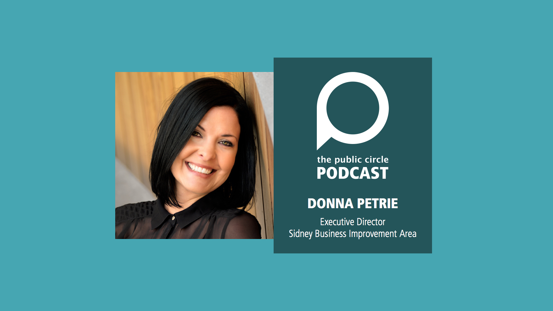 PODCAST: Donna Petrie, Executive Director of the Sidney BIA