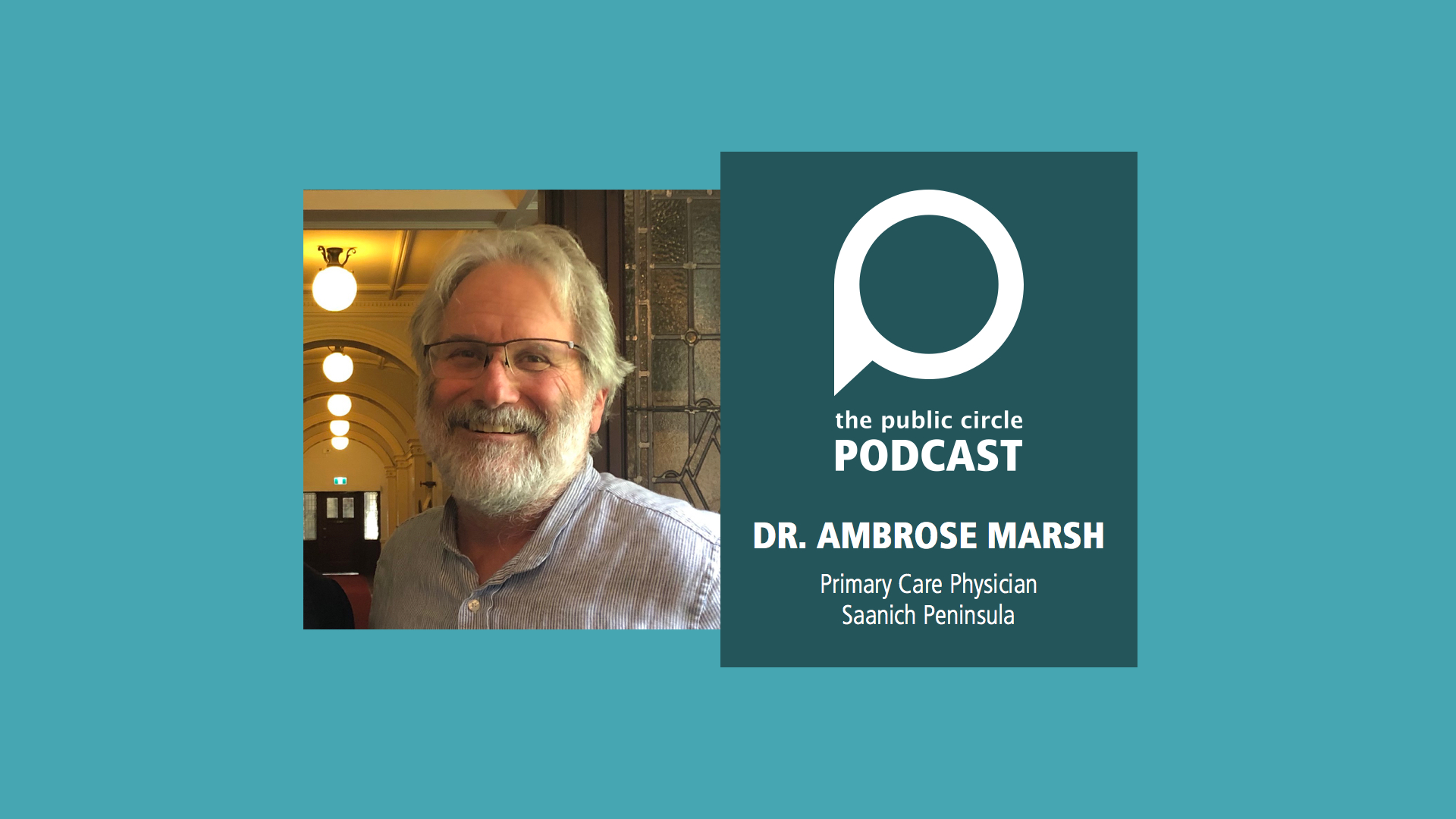 PODCAST: Dr. Ambrose Marsh – Primary Care Physician