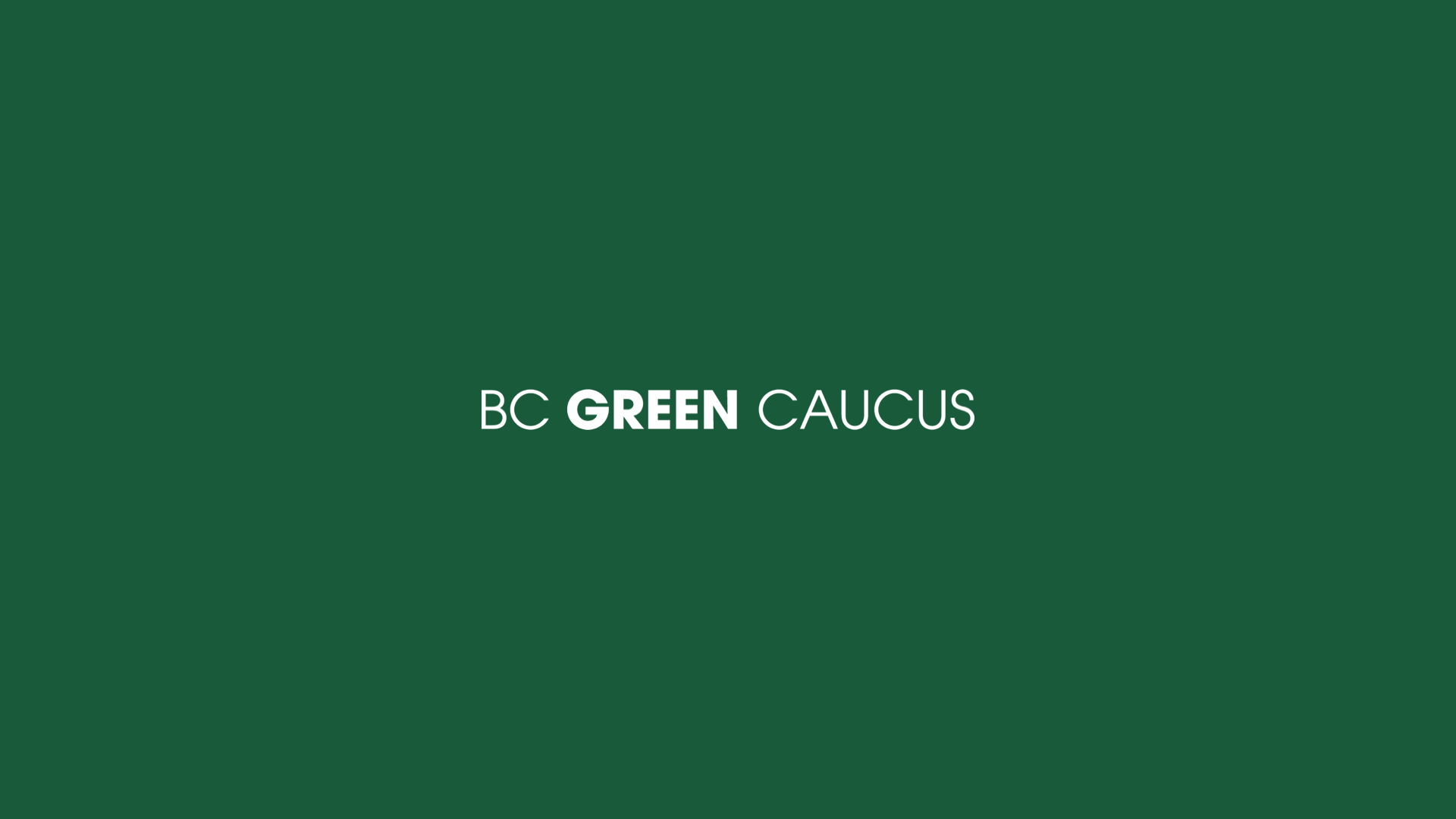 BC Green Caucus website & commentary on economic recovery
