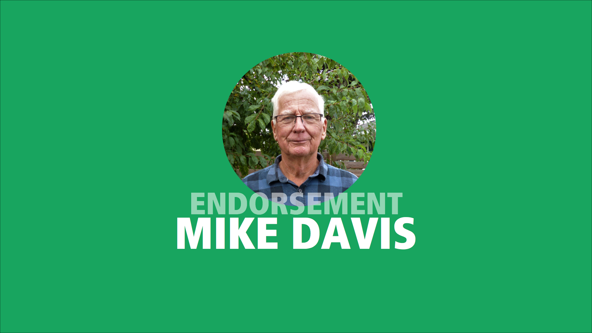 Mike Davis endorses Adam Olsen