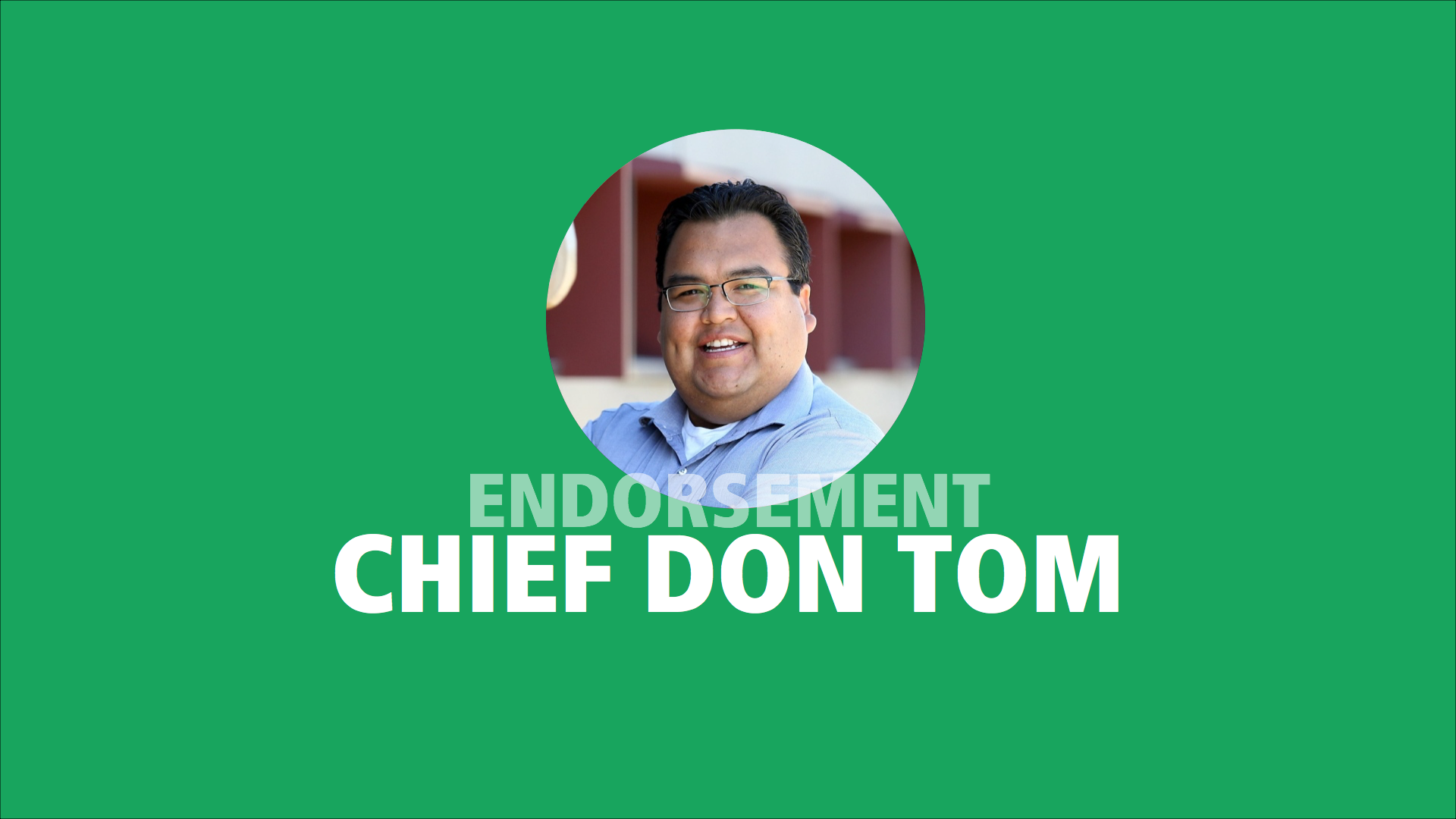 Chief Don Tom endorses Adam Olsen