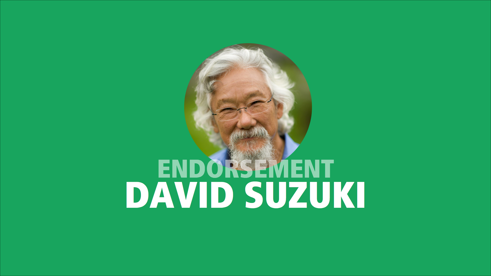 David Suzuki endorses Adam Olsen