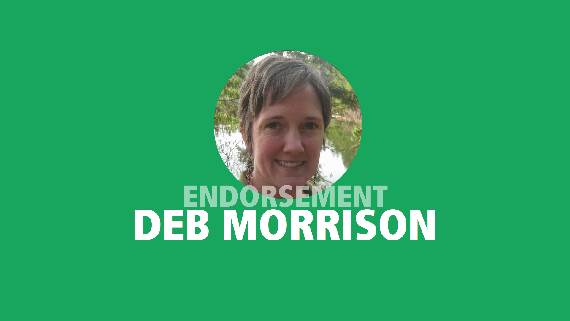 Dr. Deb Morrison endorses Adam Olsen