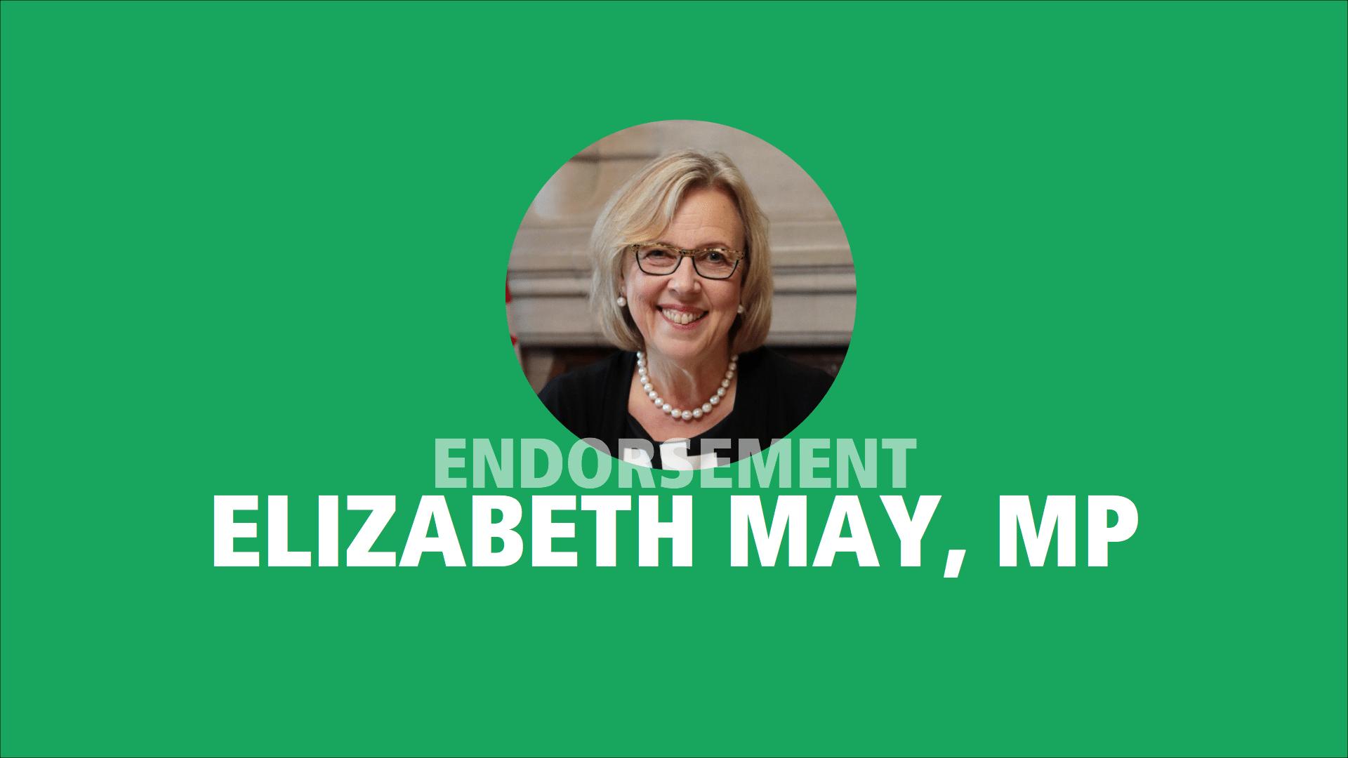 Elizabeth May, MP endorses Adam Olsen
